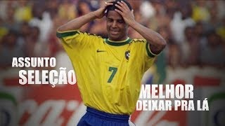 craques que nao brilharam na seleção brasileira